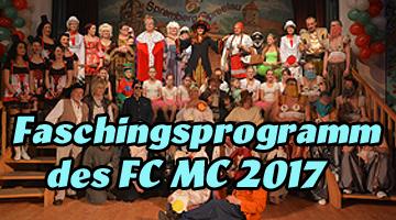 Faschingsprogramm des FC-MC 2017