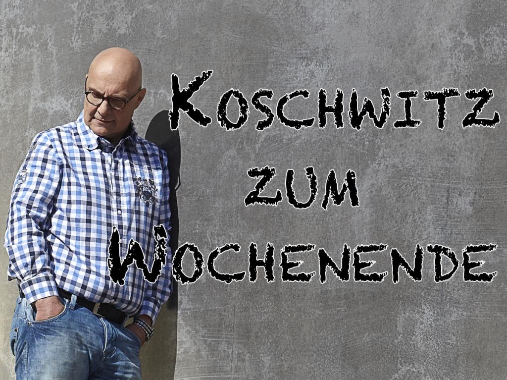 Sa 9-12: Koschwitz zum Wochenende-Image