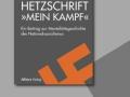 Hitlers Hetzschrift Mein Kampf
