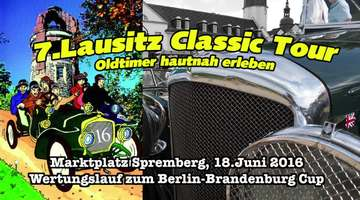 7.Lausitzer Classic Tour - Oldtimer in Spremberg
