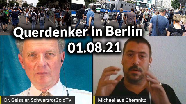 Querdenken 711 - Berlin - Was war los?