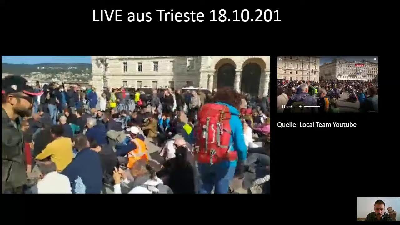 LIVE Trieste 18.10.2021 Teil 2, presidio No Green Pass Berichterstattung  (gemäß des) Grundgesetz…